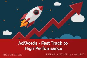 AdWords-Fast Track to Performance